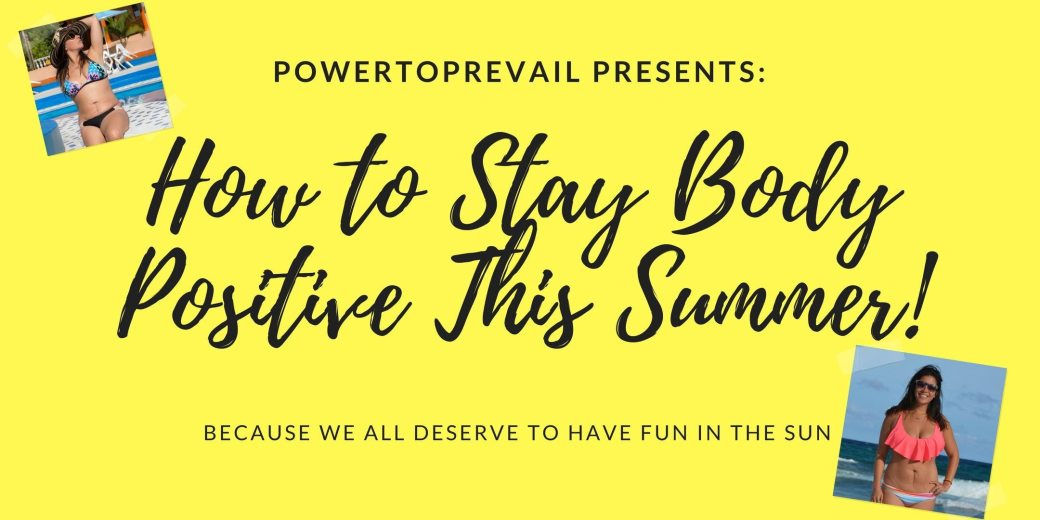 How To Stay Body Positive This Summer